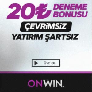 onwin 20 TL Deneme Bonusu